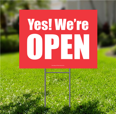 Lawn Sign - Yes We're Open