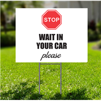 Lawn-Sign - Stop Wait in Your Car