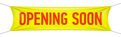 Opening Soon Banner - Various Color options
